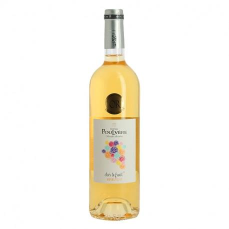 Château Poulvère Vin Blanc Moelleux Monbazillac Sur le Fruit