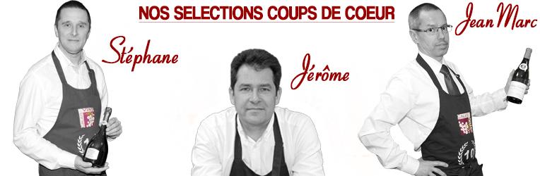 Selections coups de coeur de Jérôme, Stéphane & Jean-Marc